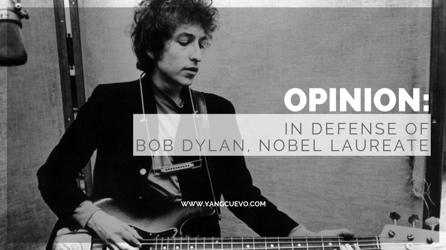 Opinion: In Defense of Bob Dylan, Nobel Laureate