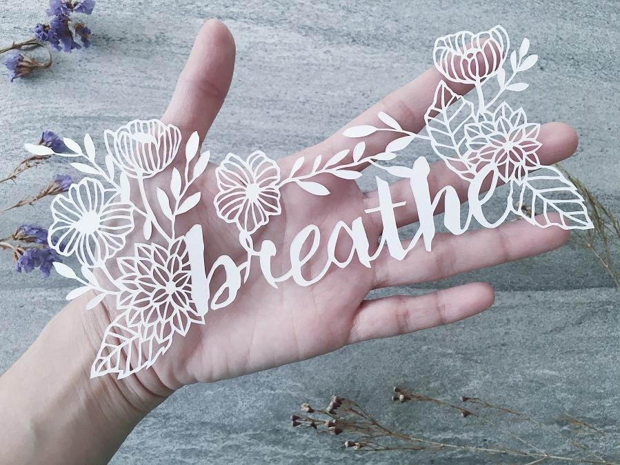 papercutting-motivational-gift-breathe-papercut-art-scherenschnitte-handmade